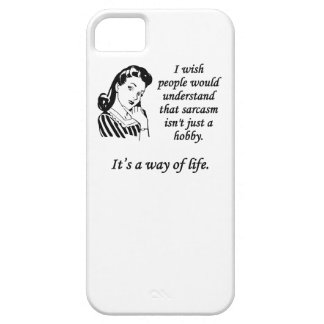 Sarcasm Is A Way Of Life iPhone 5/5S Covers