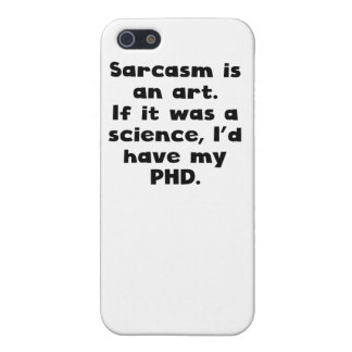 Sarcasm Is An Art iPhone 5/5S Cover