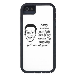 Sarcasm Just Falls Out Of My Mouth iPhone 5 Covers