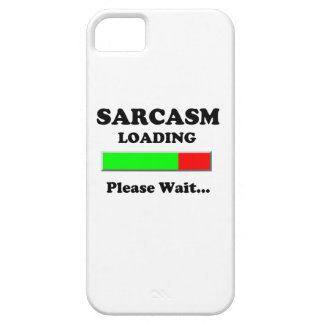 Sarcasm Loading Please Wait iPhone 5 Cover