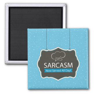 Sarcasm Served Magnet