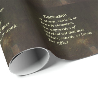 Sarcasm Wrapping Paper
