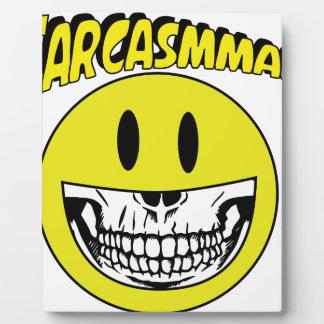 Sarcasmman Plaque