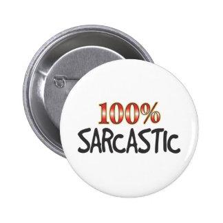 Sarcastic 100 Percent 6 Cm Round Badge