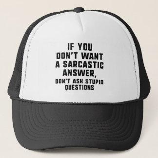 Sarcastic Answer Trucker Hat