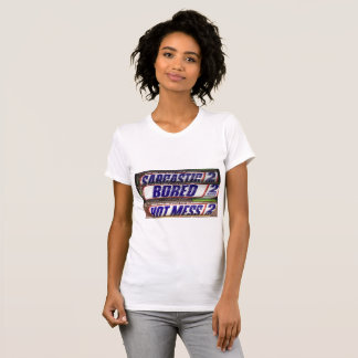 Sarcastic Bored Hot Mess T-Shirt