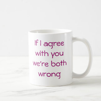 Sarcastic comment coffee mug