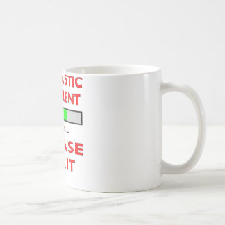 Sarcastic Comment Loading Please Wait Coffee Mugs