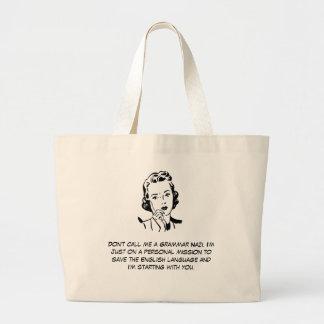 Sarcastic Grammar Nazi Bag