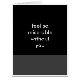 Sarcastic Missing You Greeting Card (XL)