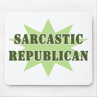 Sarcastic Republican Mouse Mat
