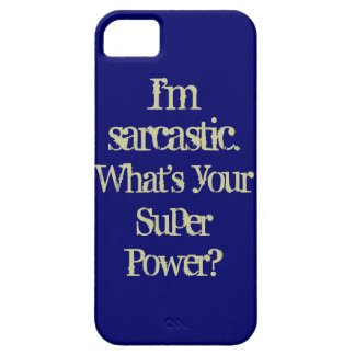 Sarcastic Super Power Phone Case iPhone 5 Cover