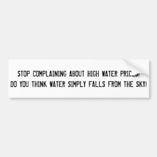 """Sarcastic """"water prices"""" sticker. bumper sticker"""