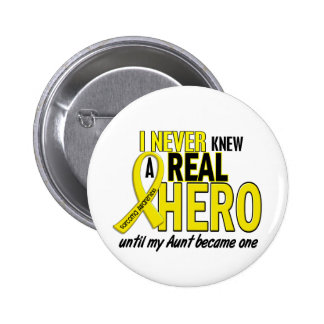 Sarcoma NEVER KNEW A HERO 2 Aunt 6 Cm Round Badge