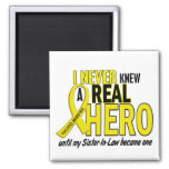 Sarcoma NEVER KNEW A HERO 2 Sister-In-Law Square Magnet