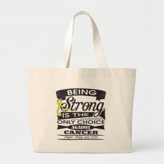 Sarcoma Strong is Only Choice Against Cancer Canvas Bag