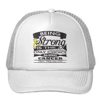 Sarcoma Strong is Only Choice Against Cancer Trucker Hat