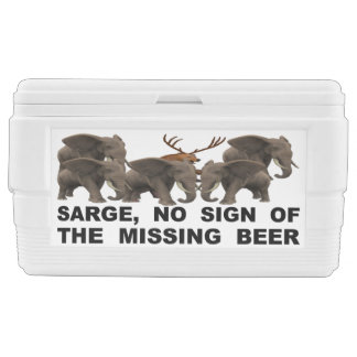 Sarge, No Sign Of The Missing Beer Ice Chest