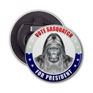 Sasquatch For President Bottle Opener
