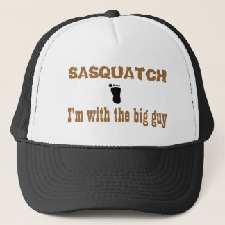 Sasquatch I'm with the big guy Trucker Hat