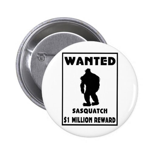Sasquatch Wanted Poster Buttons