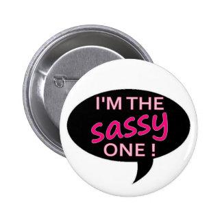 sassy 6 cm round badge