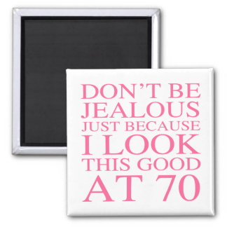 Sassy 70th Birthday For Women Magnet