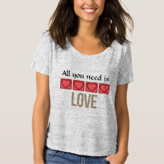 Sassy All You Need Is Love T-Shirt