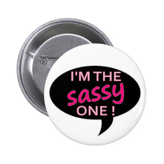sassy pinback buttons