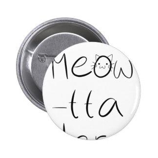 Sassy cat design 6 cm round badge