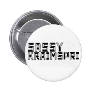 Sassy Kraimspri Button