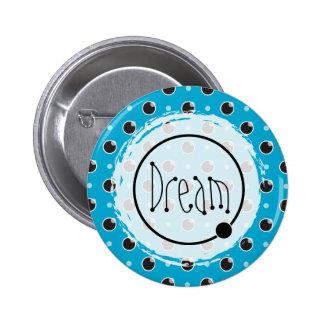 Sassy Polka Dots Dream Button - Aqua