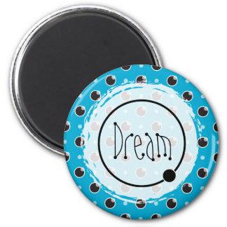 Sassy Polka Dots Dream Magnet - Aqua