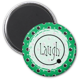 Sassy Polka Dots Laugh Magnet - Green