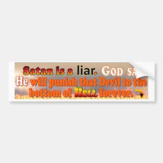 Satan is a liar bumper sticker