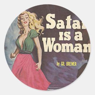 satan is a woman round sticker