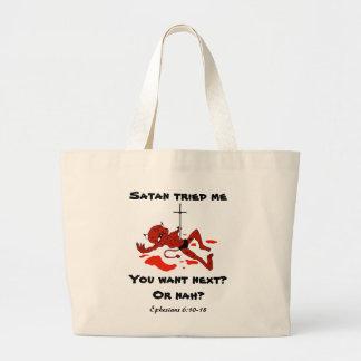 Satan tried me. You want next? Or nah? - Tote Bag