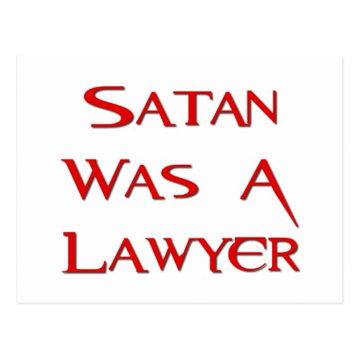 Satan Was A Lawyer Post Cards
