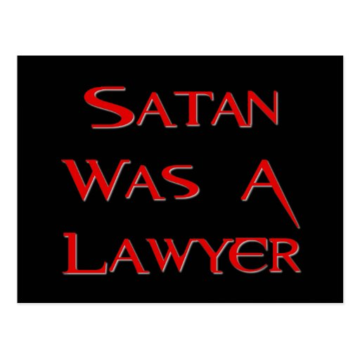 Satan Was A Lawyer Postcards