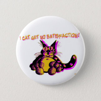 Satisfaction 6 Cm Round Badge