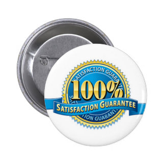 Satisfaction Guarantee Button Pins