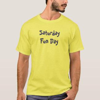 Saturday Fun Day T-Shirt