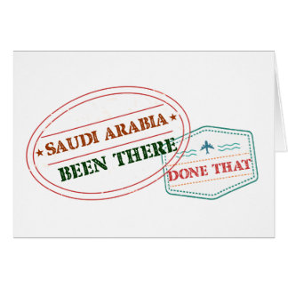 Saudi Arabia Been There Done That Card