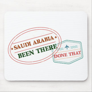 Saudi Arabia Been There Done That Mouse Pad