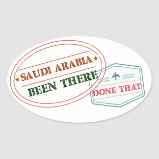 Saudi Arabia Been There Done That Oval Sticker