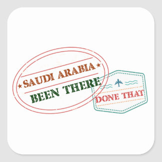 Saudi Arabia Been There Done That Square Sticker