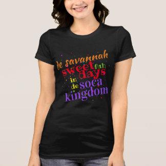 Savannah Sweet 4 Days in d Soca Kingdom (editable) T-Shirt