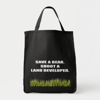 Save a Bear. Shoot a Land Developer. Canvas Bag