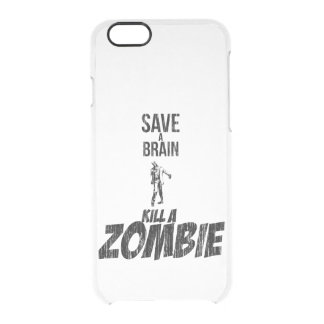 Save a brain Kill a zombie Clear iPhone 6/6S Case