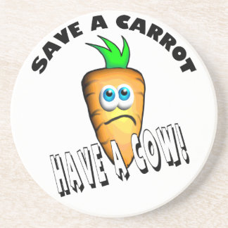 SAVE A CARROT - HAVE A COW COASTER